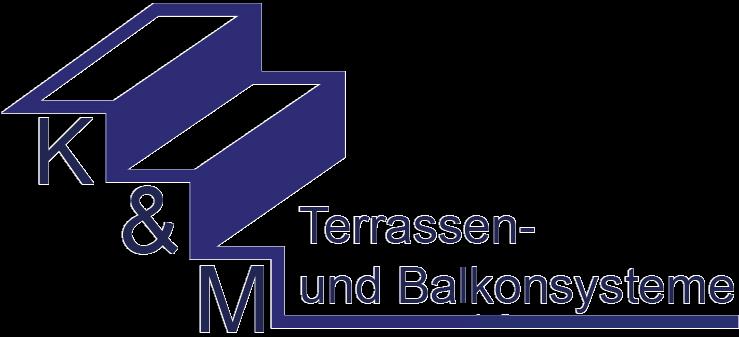 K&M Terrassen und Balkonsysteme
